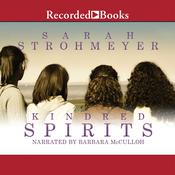 Kindred Spirits Audiobook, by Sarah Strohmeyer