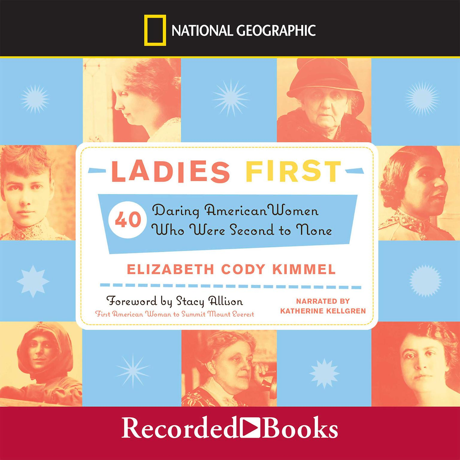 Printable Ladies First: 40 Daring American Women Who Were Second to None Audiobook Cover Art