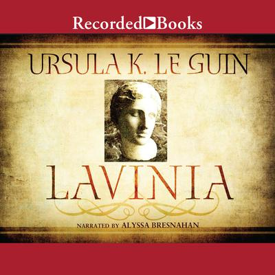 Lavinia Audiobook, by Ursula K. Le Guin