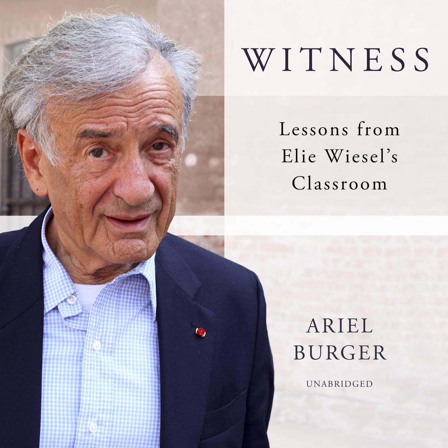 Printable Witness: Lessons from Elie Wiesel's Classroom Audiobook Cover Art