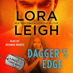 Daggers Edge: A Brute Force Novel Audiobook, by Lora Leigh