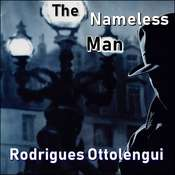 The Nameless Man Audiobook, by Rodrigues Ottolengui
