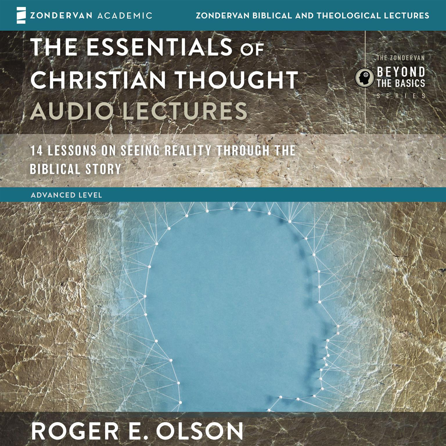 Printable The Essentials of Christian Thought: Audio Lectures: 16 Lessons on Seeing Reality through the Biblical Story Audiobook Cover Art
