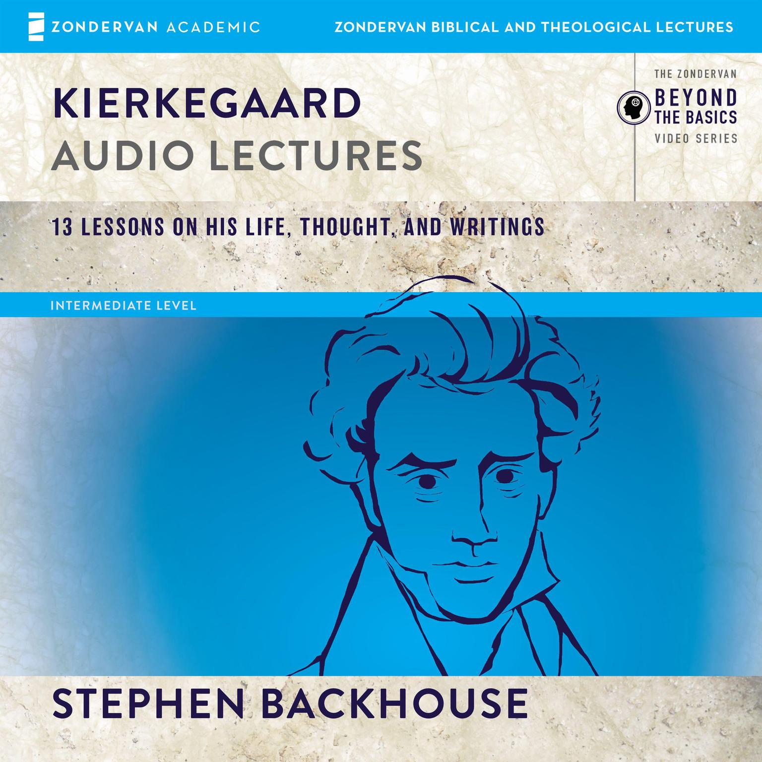 Printable Kierkegaard: Audio Lectures: 13 Lessons on His Life, Thought, and Writings Audiobook Cover Art