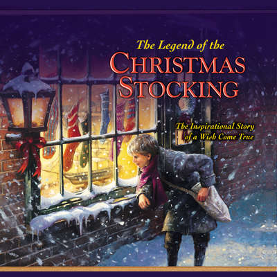 The Legend of the Christmas Stocking: An Inspirational Story of a Wish Come True Audiobook, by Zondervan
