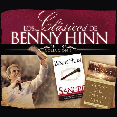 Los clásicos de Benny Hinn: Colección #1 Audiobook, by Benny Hinn