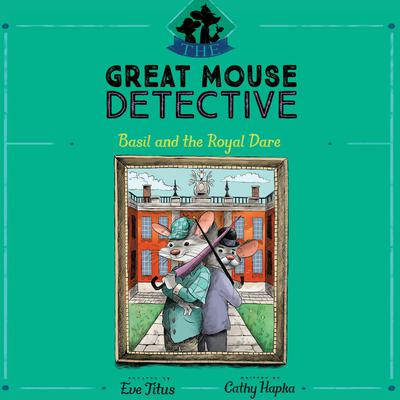 Basil and the Royal Dare Audiobook, by Eve Titus