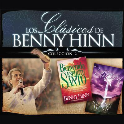 Los clásicos de Benny Hinn: colección #2 Audiobook, by Benny Hinn