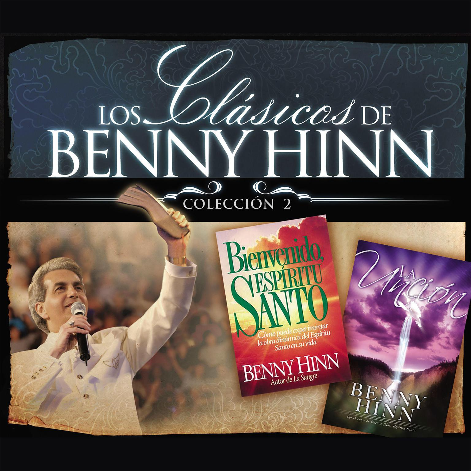 Printable Los clásicos de Benny Hinn: colección #2 Audiobook Cover Art