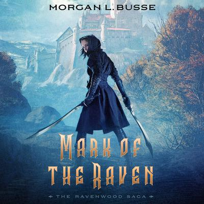 Mark of the Raven Audiobook, by Morgan L. Busse