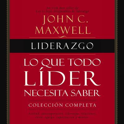 El manual de liderazgo: 26 lecciones fundamentales que todo líder necesita Audiobook, by John C. Maxwell