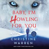 Baby, Im Howling For You Audiobook, by Christine Warren