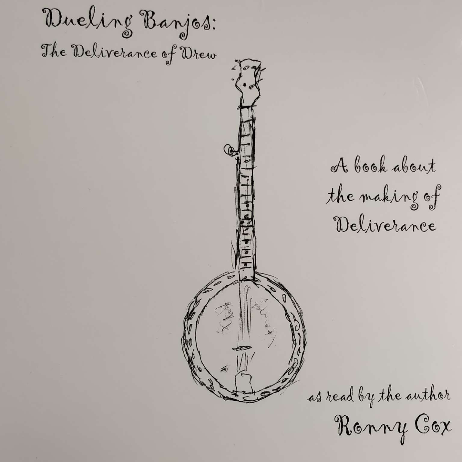Dueling Banjos:The Deliverance of Drew Audiobook, by Ronny Cox