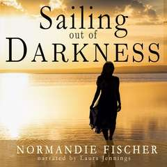 Sailing out of Darkness Audiobook, by Normandie Fischer