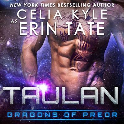 Taulan: Dragons of Preor Book 2 Audiobook, by Celia Kyle