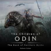 The Children of Odin:  The Book of Northern Myths Audiobook, by Padraic Colum