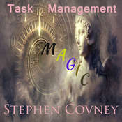 Task Management Magic Audiobook, by Stephen Covney