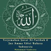Terjemahan Surat Al-Fatihah & Juz Amma Edisi Bahasa Indonesia Audiobook, by Muhammad Vandestra