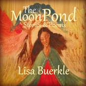 The Moon Pond Audiobook, by Lisa Buerkle