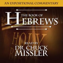 The Book of Hebrews Audiobook, by Chuck Missler
