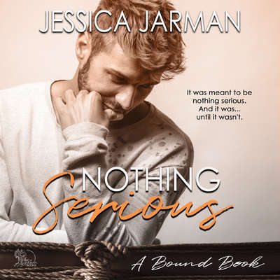 Nothing Serious Audiobook, by Jessica Jarman