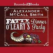 Fatty OLearys Dinner Party Audiobook, by Alexander McCall Smith