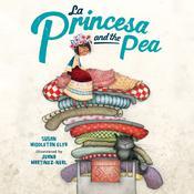 La Princesa and the Pea Audiobook, by Susan Middleton Elya