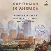 Capitalism in America: A History Audiobook, by Alan Greenspan