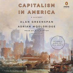 Capitalism in America: A History Audiobook, by Adrian Wooldridge, Alan Greenspan