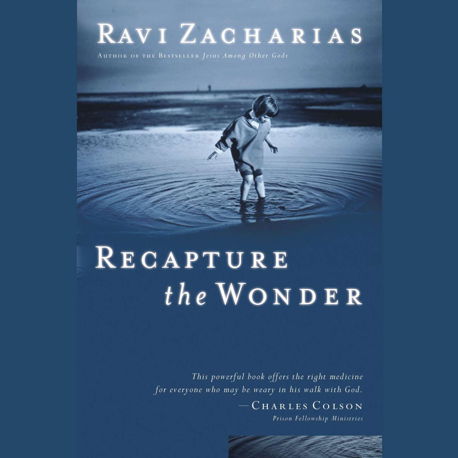 Recapture the Wonder Audiobook, by Ravi Zacharias