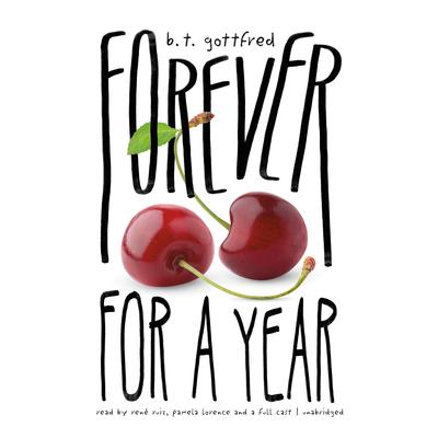 Forever for a Year Audiobook, by B. T. Gottfred