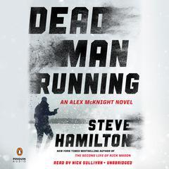 Dead Man Running Audiobook, by Steve Hamilton