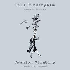 Fashion Climbing: A Memoir Audiobook, by Bill Cunningham