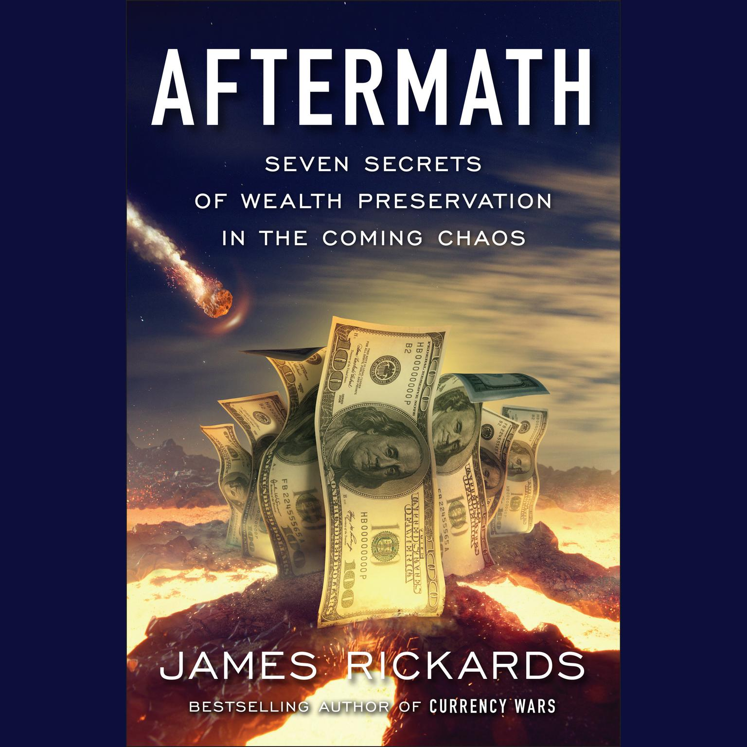 Printable Aftermath: Seven Secrets of Wealth Preservation in the Coming Chaos Audiobook Cover Art