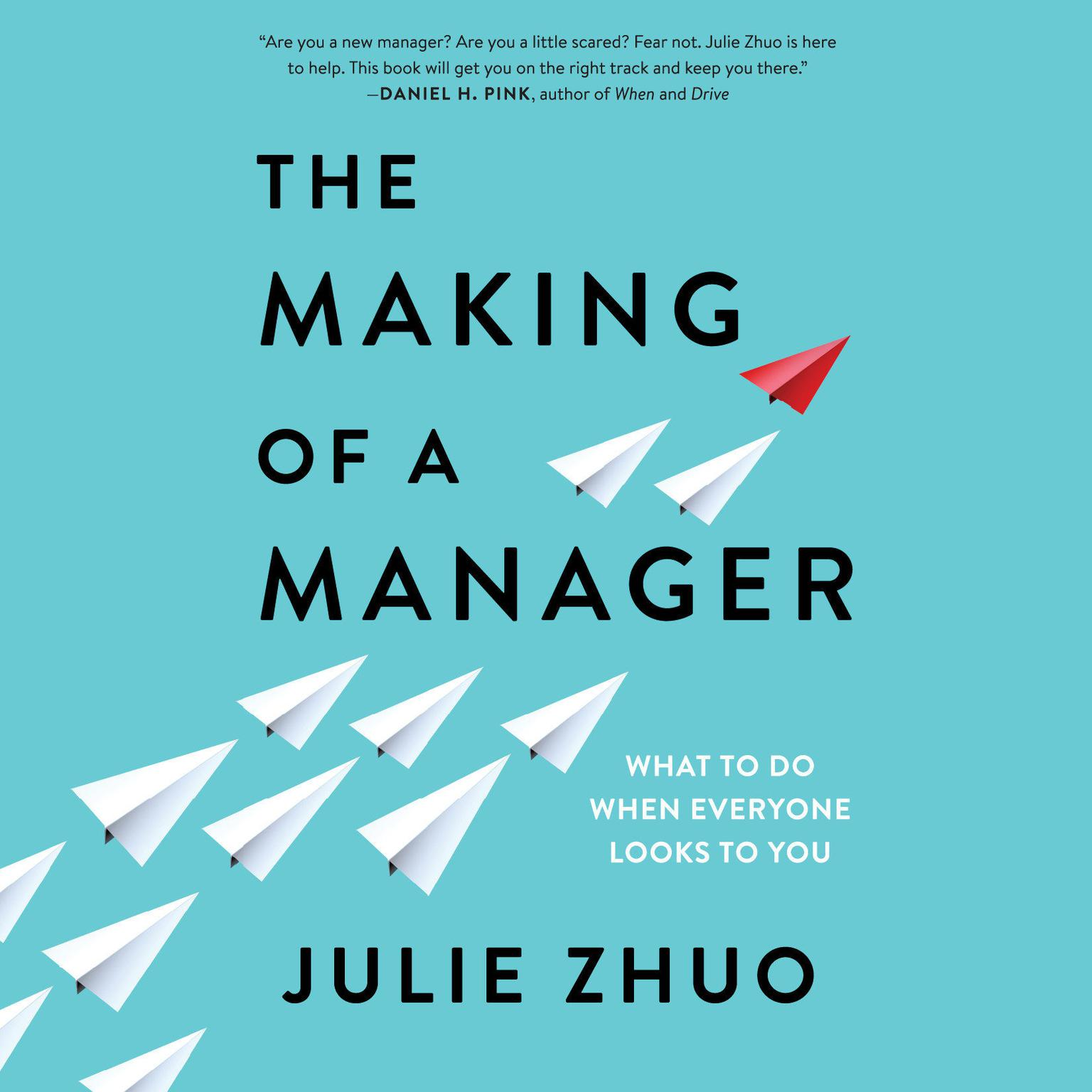 Printable The Making of a Manager: What to Do When Everyone Looks to You Audiobook Cover Art