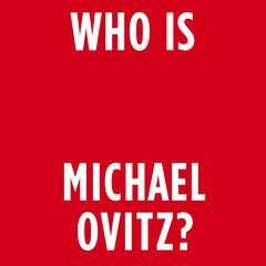 Who Is Michael Ovitz? Audiobook, by Michael Ovitz