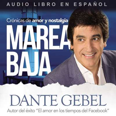 Marea baja Audiobook, by Dante Gebel