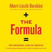 The Formula: The Universal Laws of Success Audiobook, by Albert-László  Barabási