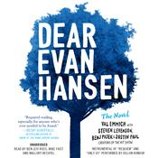 Dear Evan Hansen: The Novel Audiobook, by Val Emmich, Steven Levenson, Benj Pasek, Justin Paul