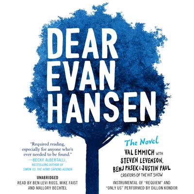 Dear Evan Hansen: The Novel Audiobook, by Val Emmich