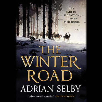 The Winter Road Audiobook, by Adrian Selby