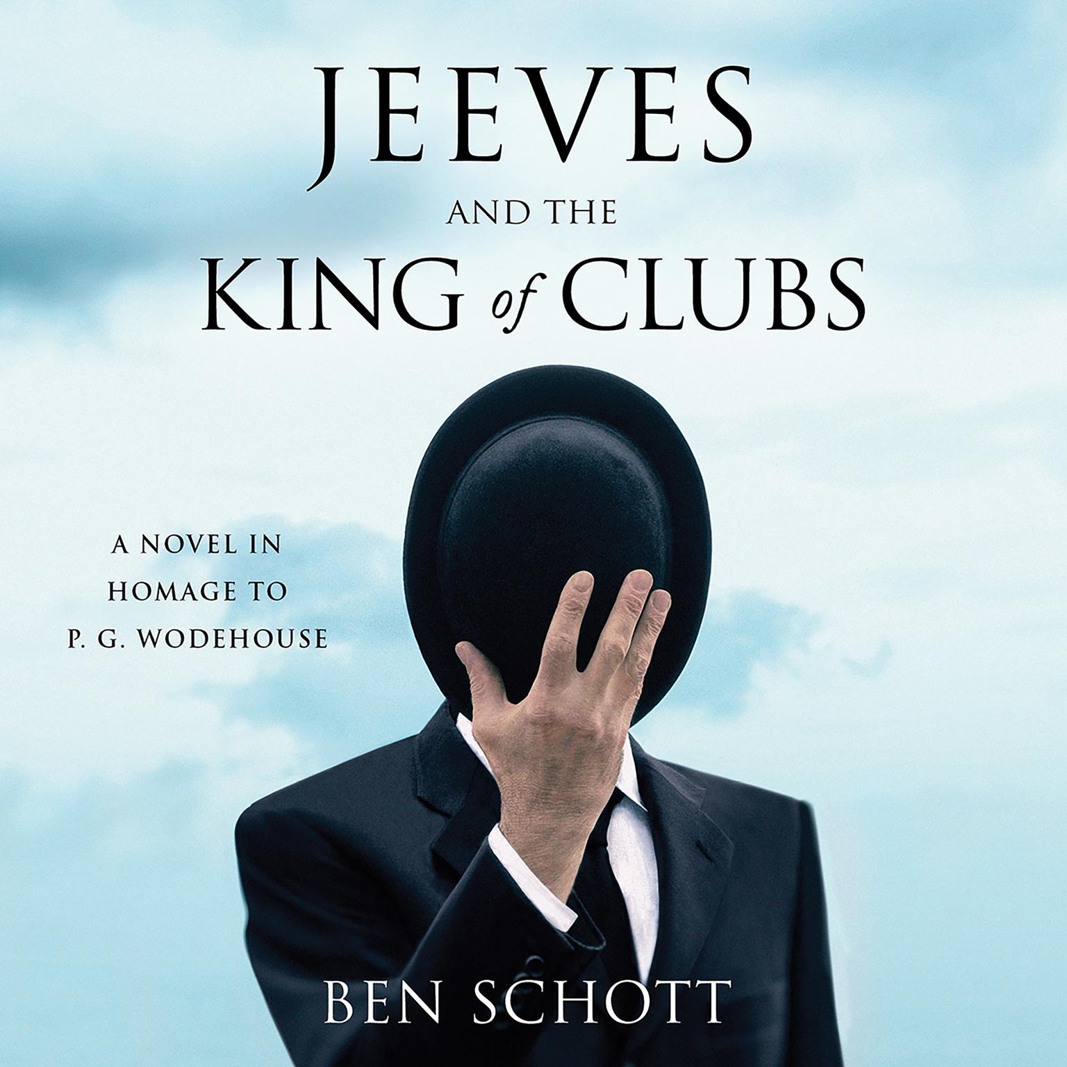 Printable Jeeves and the King of Clubs: A Novel in Homage to P. G. Wodehouse Audiobook Cover Art