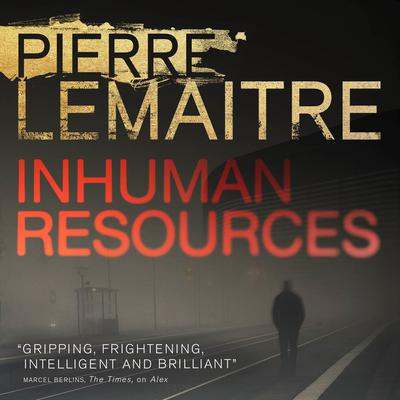 Inhuman Resources Audiobook, by