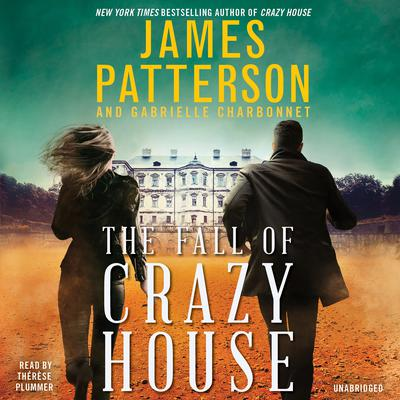 The Fall of Crazy House Audiobook, by James Patterson