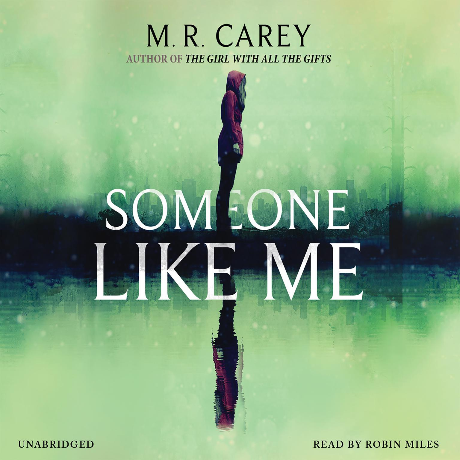 Someone like Me Audiobook, by M. R. Carey