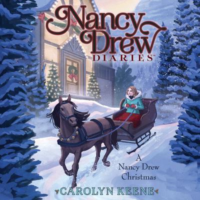 A Nancy Drew Christmas Audiobook, by Carolyn Keene