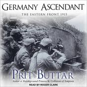 Germany Ascendant: The Eastern Front 1915 Audiobook, by Prit Buttar|
