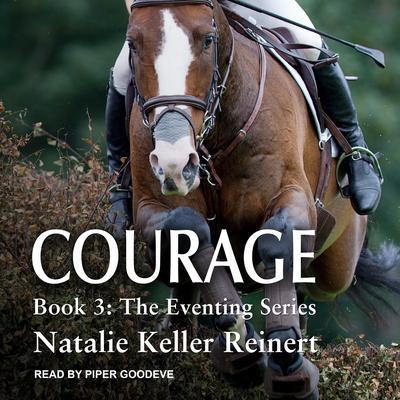 Courage Audiobook, by Natalie Keller Reinert
