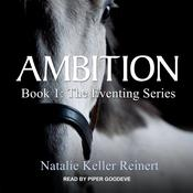 Ambition Audiobook, by Natalie Keller Reinert