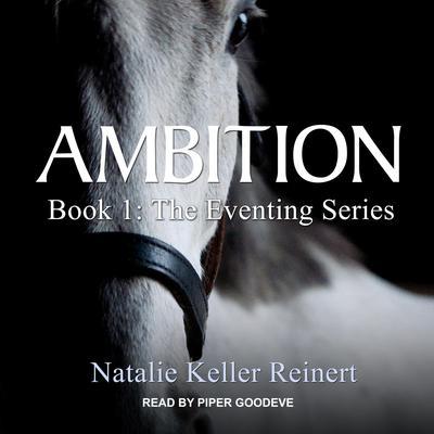 Ambition Audiobook, by Natalie Keller Reinert